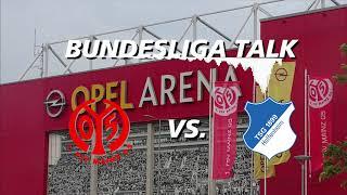 Bundesliga Talk #11 FSV Mainz 05 vs. TSG Hoffenheim + Mittwochsspiel