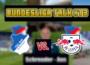 Bundesliga Talk #13 TSG Hoffenheim vs. RB Leibzig