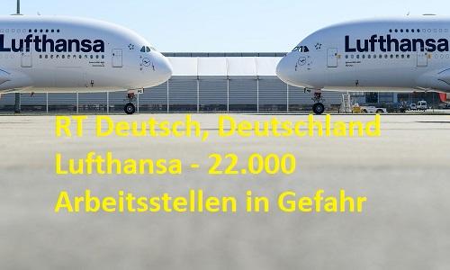 RT Deutsch, Deutschland Lufthansa - 22.000 Arbeitsstellen in Gefahr
