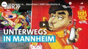 24 Stunden in... Mannheim, SWR Geschichte & Entdeckungen