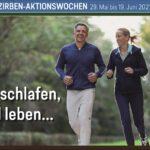 Zirben Aktionswochen ab 29.05. bis 19.06.2021 – Gesund schlafen, gesund leben.