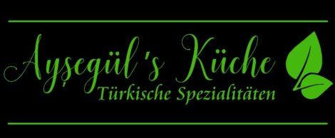 """""""Aysegül's Küche"""""""